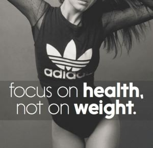 Health not weight, focus